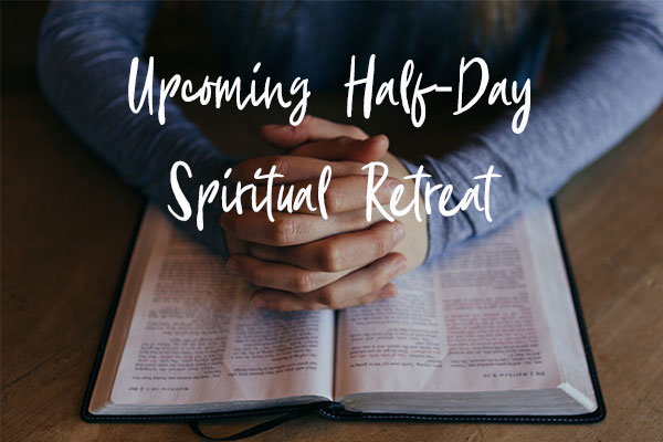 Half-day-Spiritual-Retreat-Aug18_blog